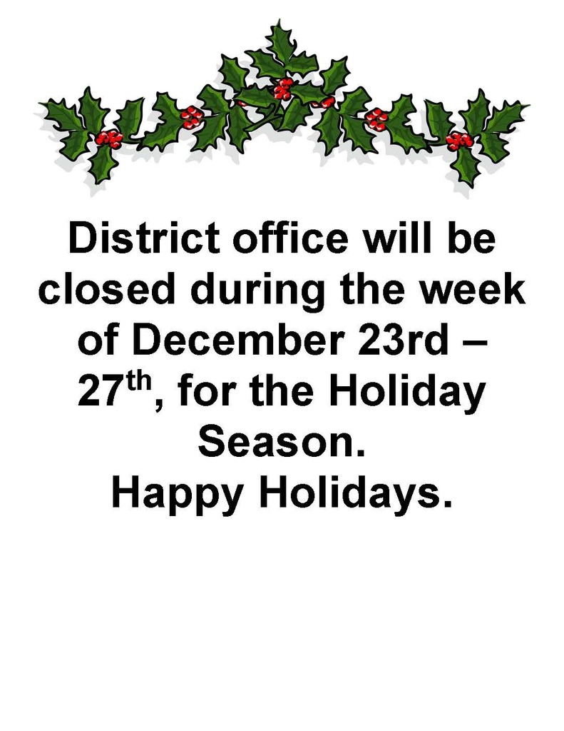 District office closing for the Holidays.